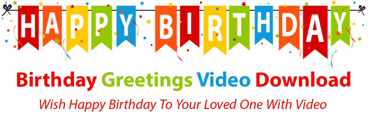 Birthday Wish Video Download